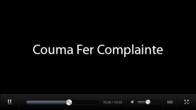 Couma Fer Complainte