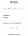 Decision of Commissioners on the Potential collusive agreements by members of the Customs House Brokers Association (CHBA)